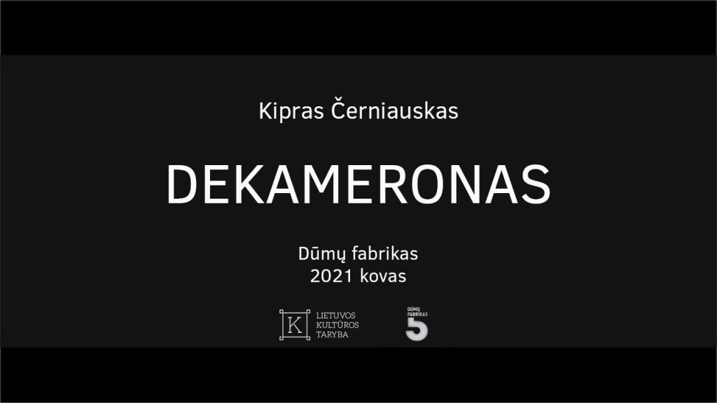 dekameronas-kipras-černiauskas-dumu-fabrikas